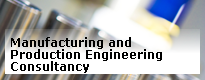 Manufacturing and Production Engineering Consultancy